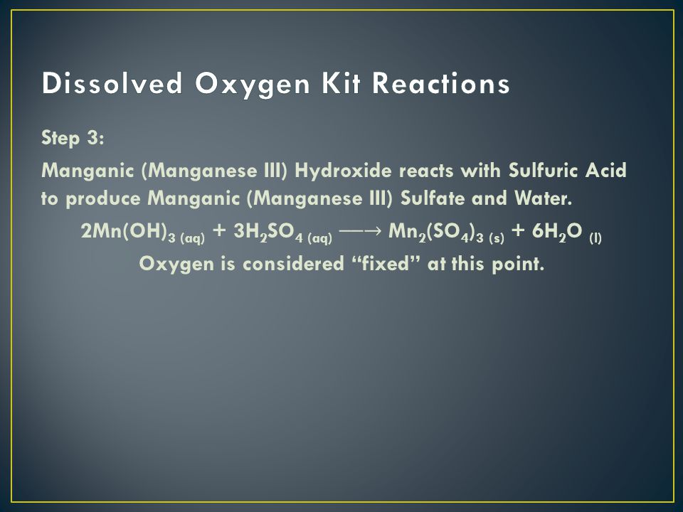 Step 3: Manganic (Manganese III) Hydroxide reacts with Sulfuric Acid to produce Manganic (Manganese III) Sulfate and Water.
