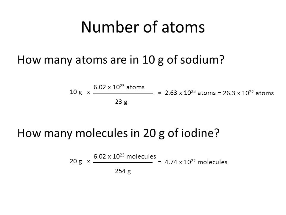 Number of atoms How many atoms are in 10 g of sodium.