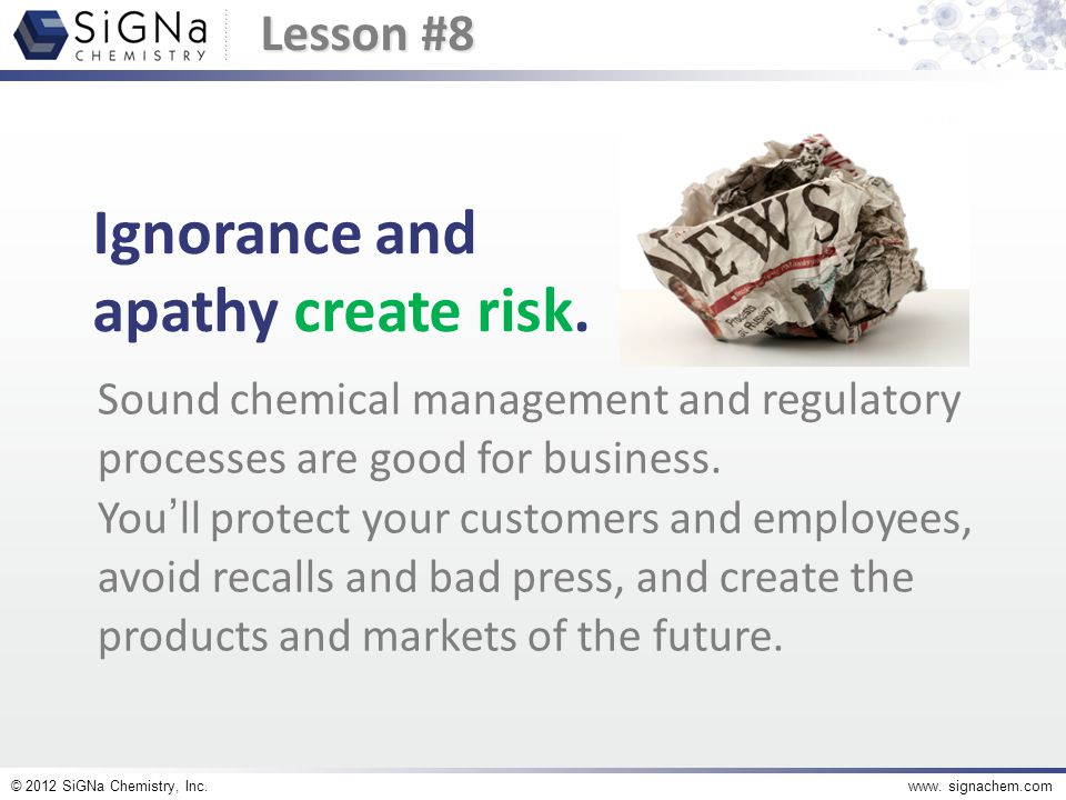 © 2012 SiGNa Chemistry, Inc.www. signachem.com at SiGNa Chemistry. Green chemistry at work