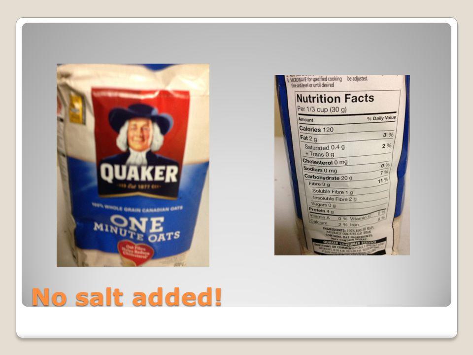 No salt added!