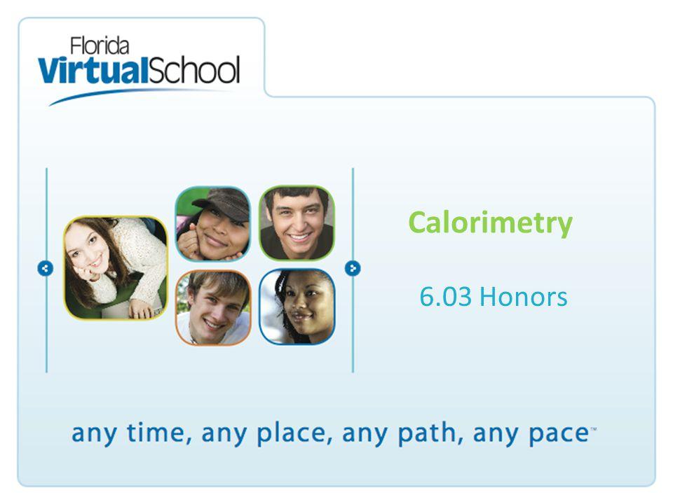 Calorimetry 6.03 Honors
