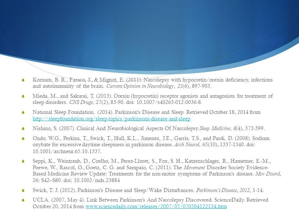  Kornum, B. R., Faraco, J., & Mignot, E. (2011).