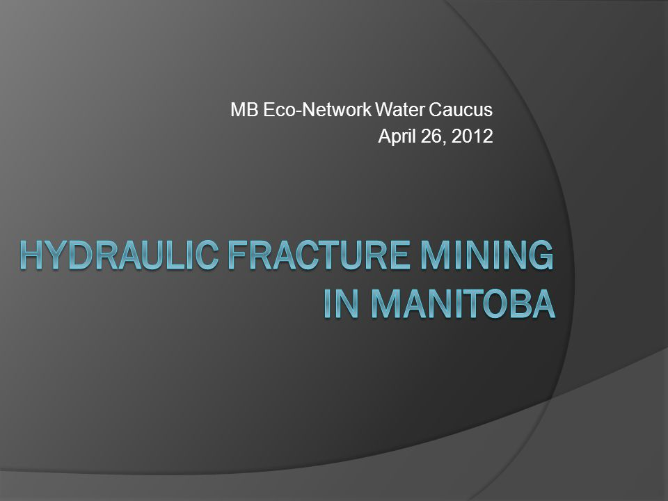 MB Eco-Network Water Caucus April 26, 2012