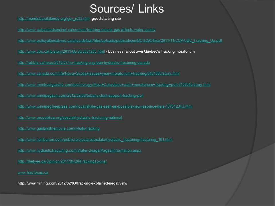 Sources/ Links http://manitobawildlands.org/gov_rc33.htmhttp://manitobawildlands.org/gov_rc33.htm -good starting site http://www.watershedsentinel.ca/