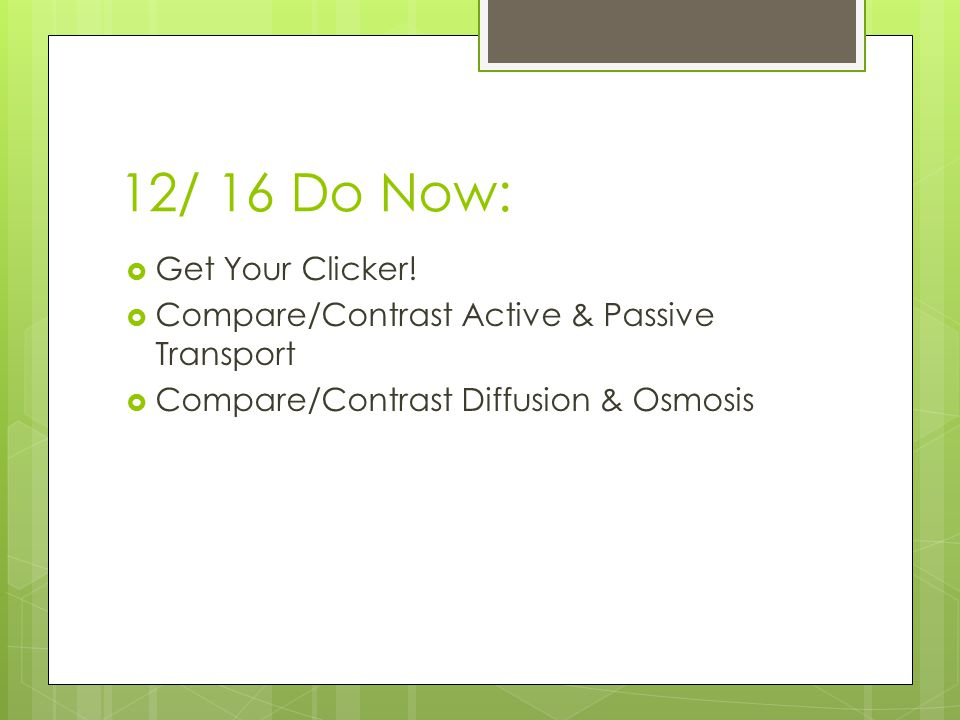 12/ 16 Do Now:  Get Your Clicker.