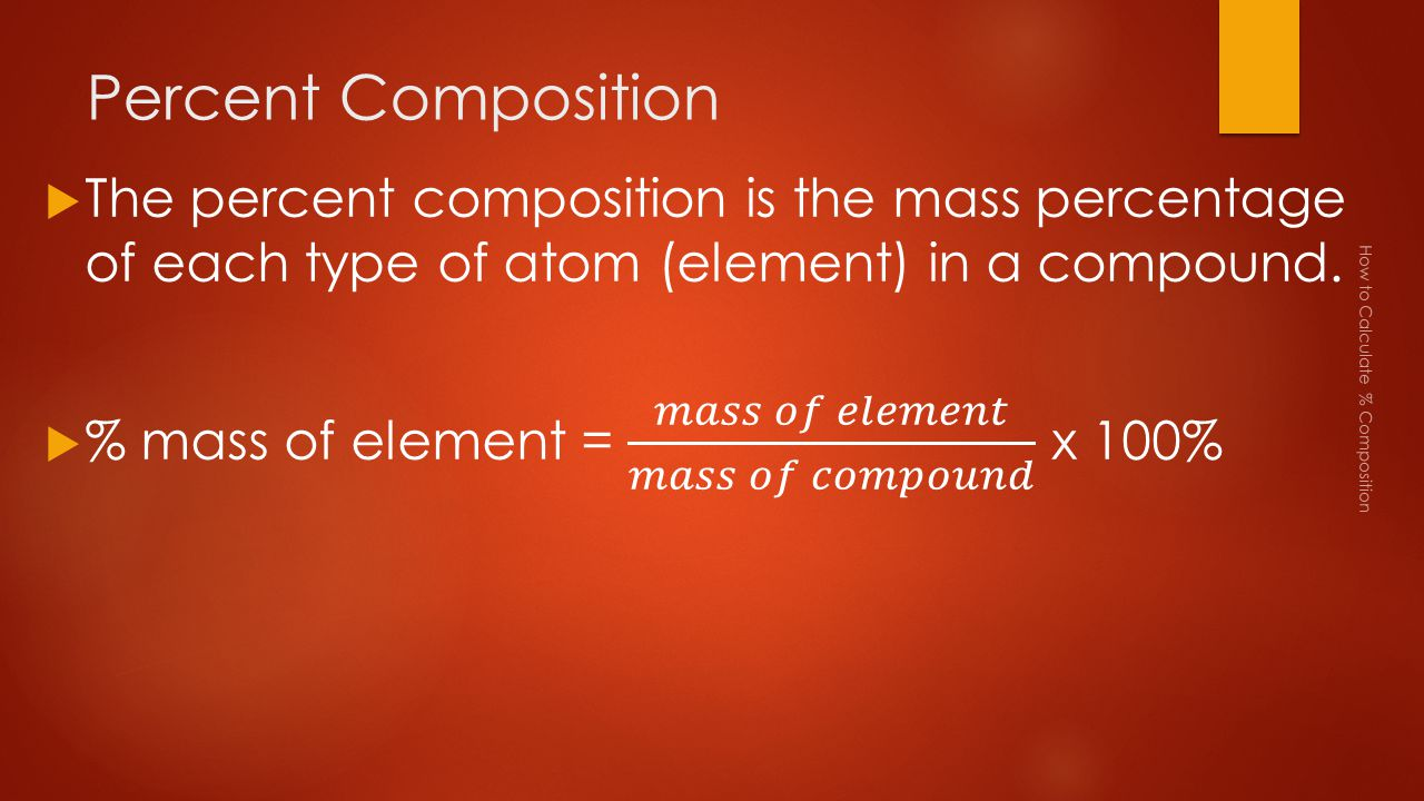 Percent Composition How to Calculate % Composition