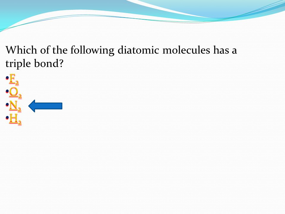 Which of the following diatomic molecules has a triple bond.