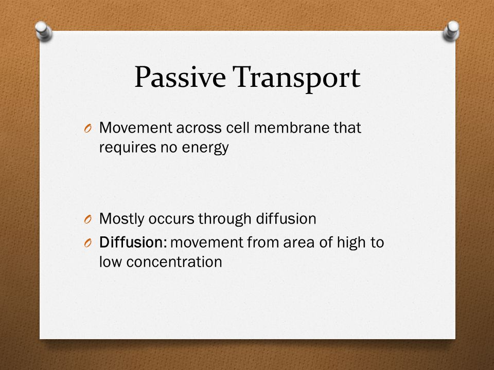 Facilitated Diffusion O Carrier Proteins bind to specific substances to carry them across the cell membrane O Facilitated diffusion moves substances down their concentration gradient without using the cell's energy