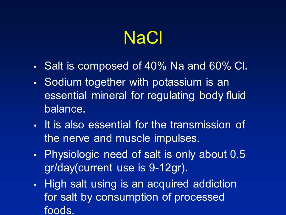 NaCl Salt is composed of 40% Na and 60% Cl.