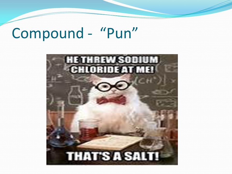 "Compound - ""Pun"""