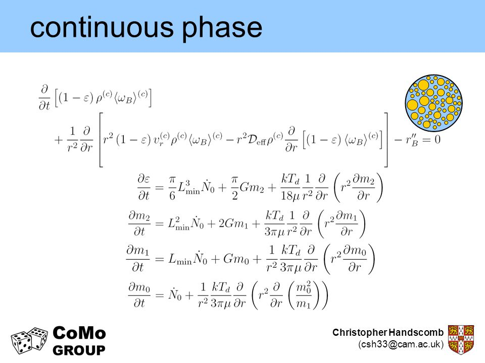 Christopher Handscomb (csh33@cam.ac.uk) continuous phase