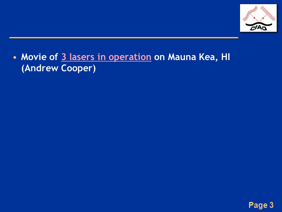 Page 3 Movie of 3 lasers in operation on Mauna Kea, HI (Andrew Cooper)3 lasers in operation