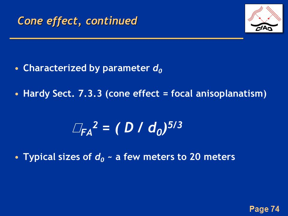 Page 74 Cone effect, continued Characterized by parameter d 0 Hardy Sect.