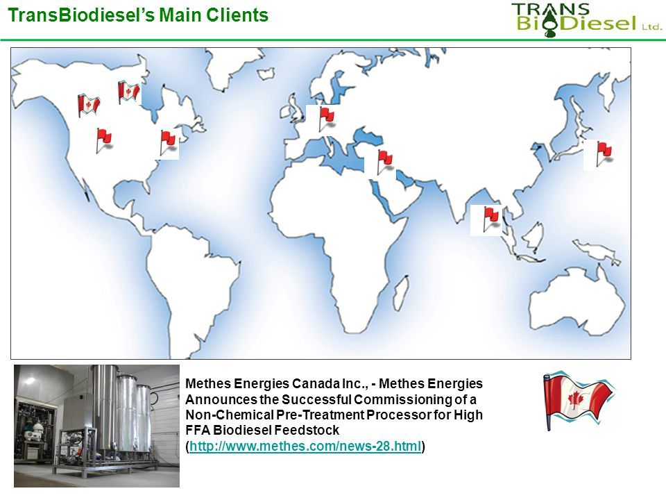 TransBiodiesel's Main Clients Methes Energies Canada Inc., - Methes Energies Announces the Successful Commissioning of a Non-Chemical Pre-Treatment Pr
