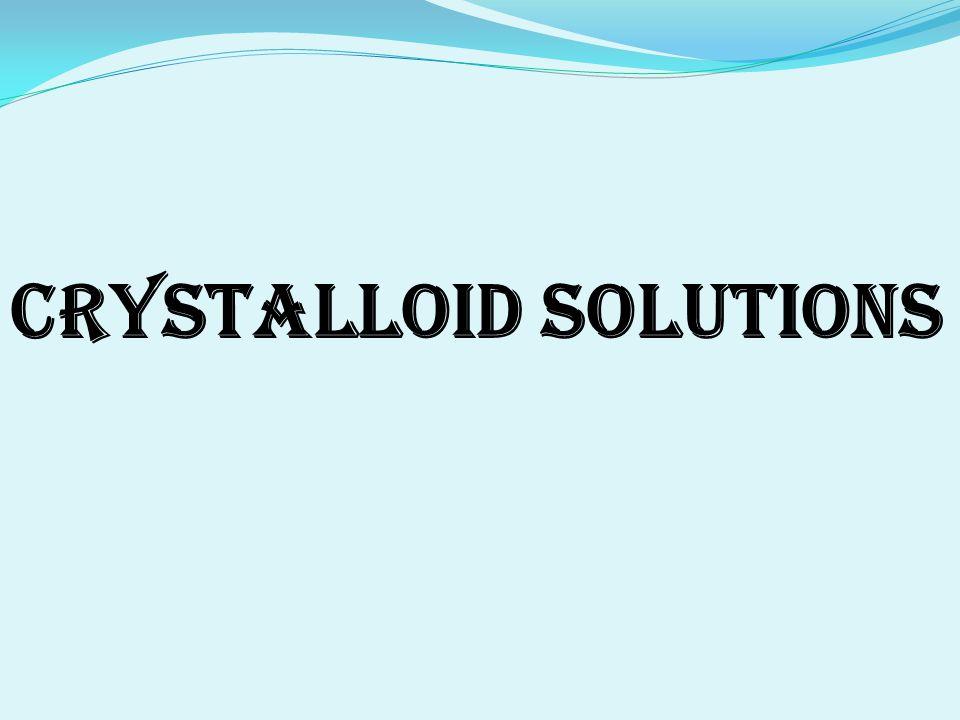 Crystalloid Solutions