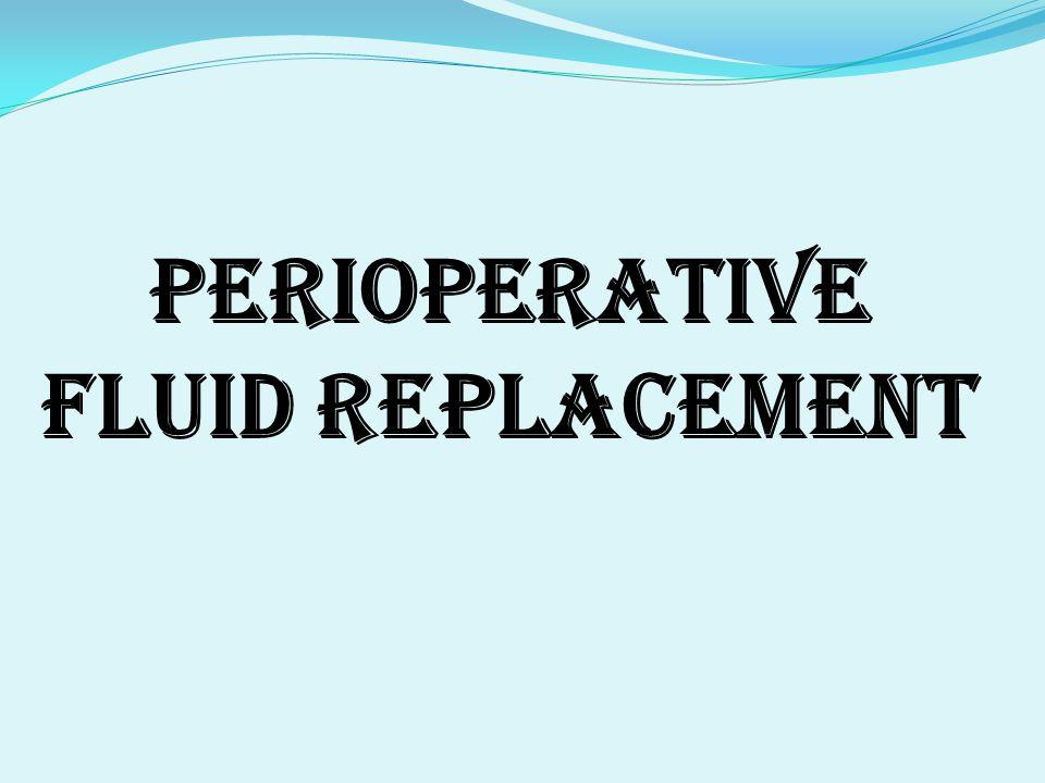 Perioperative fluid replacement