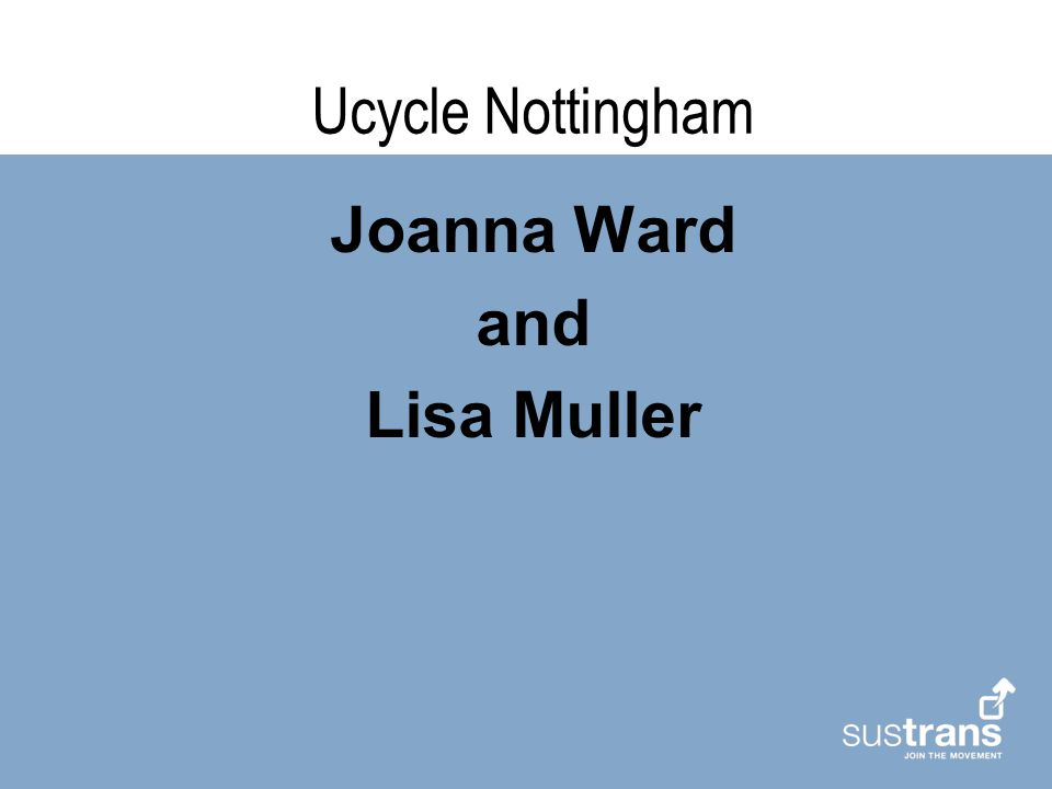 Ucycle Nottingham Joanna Ward and Lisa Muller