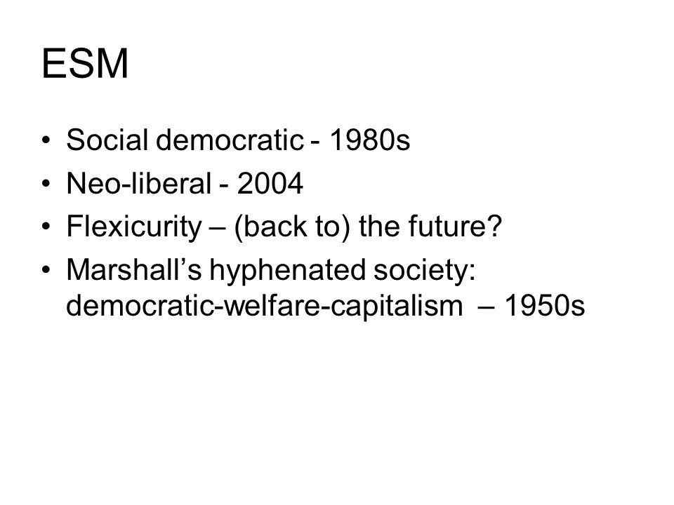 European social policy preferences A vague ensemble of different institutions, policies and values (Dauderstadt, 2002) Finance>Economics>Employment>Social protection (Daly, JCMS, 2006) Equality Non-discrimination Solidarity Redistribution (European Parliament, 2006)