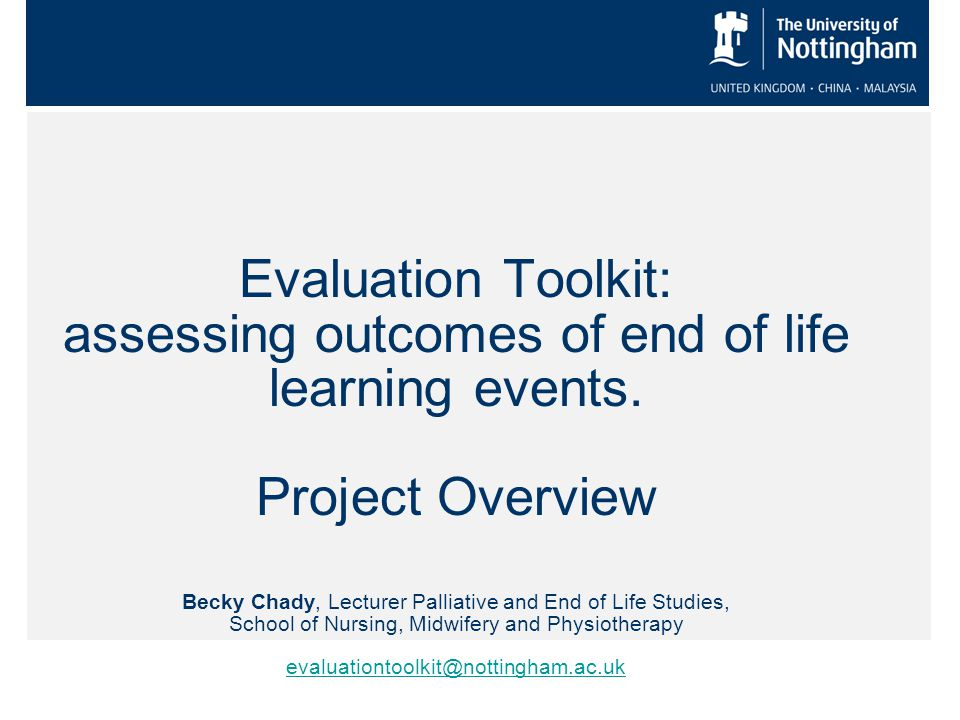 Evaluation Toolkit: assessing outcomes of end of life learning events.