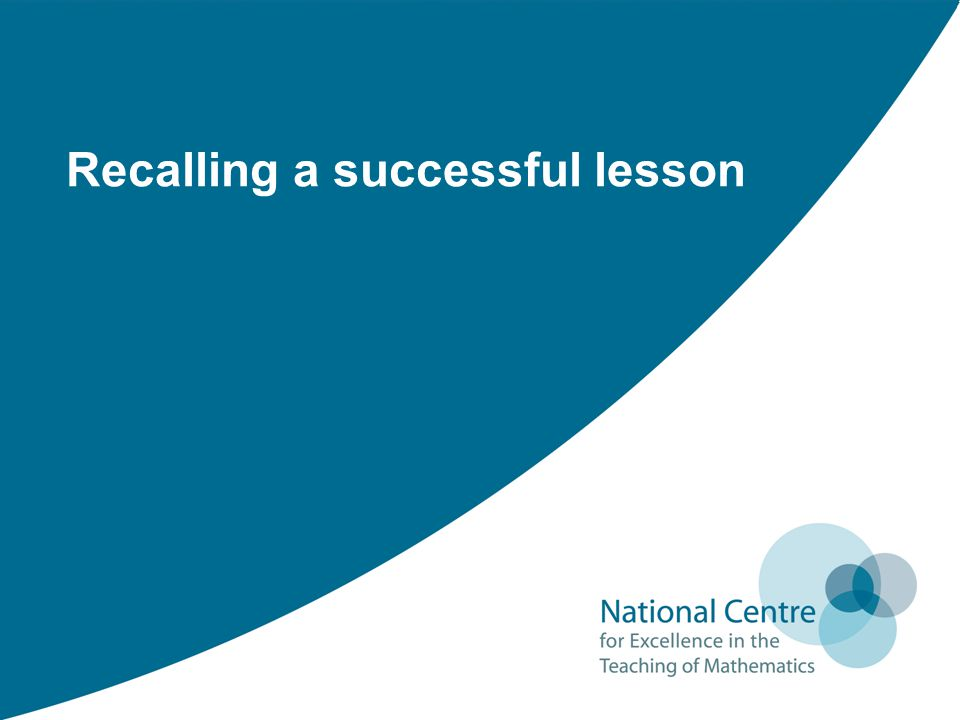 Recalling a successful lesson