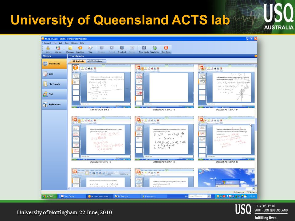 University of Nottingham, 22 June, 2010 University of Queensland ACTS lab