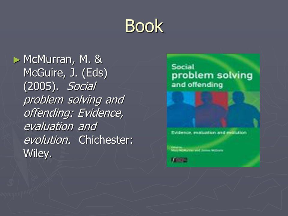 Book ► McMurran, M. & McGuire, J. (Eds) (2005).