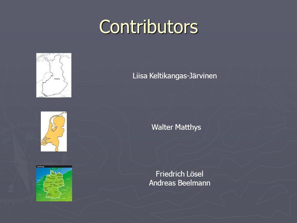 Contributors Liisa Keltikangas-Järvinen Walter Matthys Friedrich Lösel Andreas Beelmann