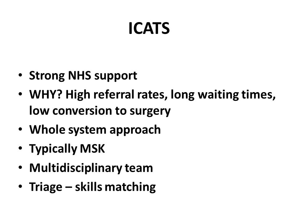 ICATS Strong NHS support WHY.