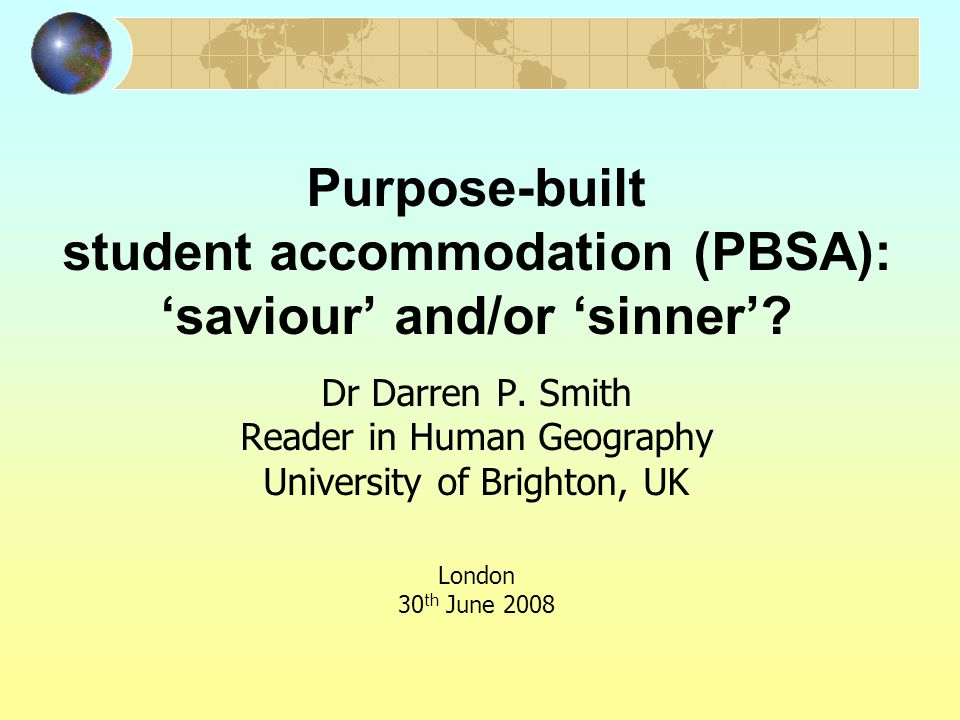 Purpose-built student accommodation (PBSA): 'saviour' and/or 'sinner'.