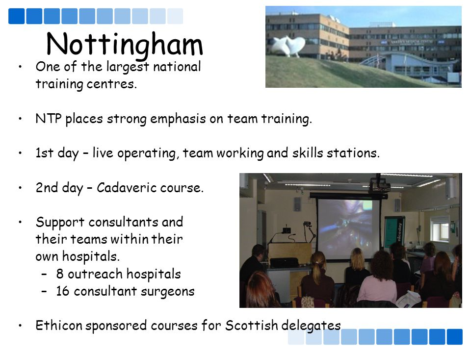 Nottingham One of the largest national training centres.