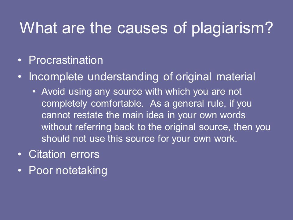 What are the causes of plagiarism.