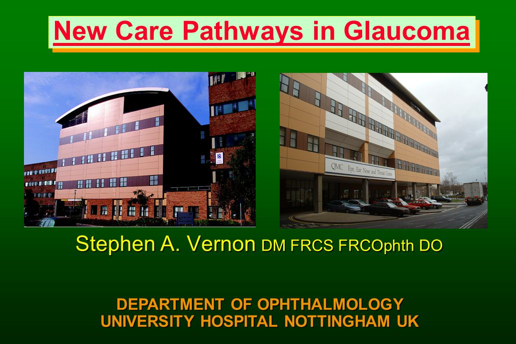 New Care Pathways in Glaucoma Stephen A.