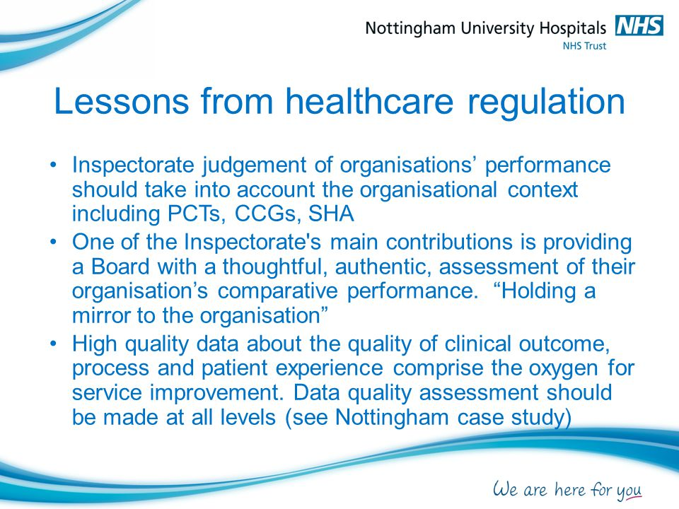 Lessons from healthcare regulation Inspectorate judgement of organisations' performance should take into account the organisational context including