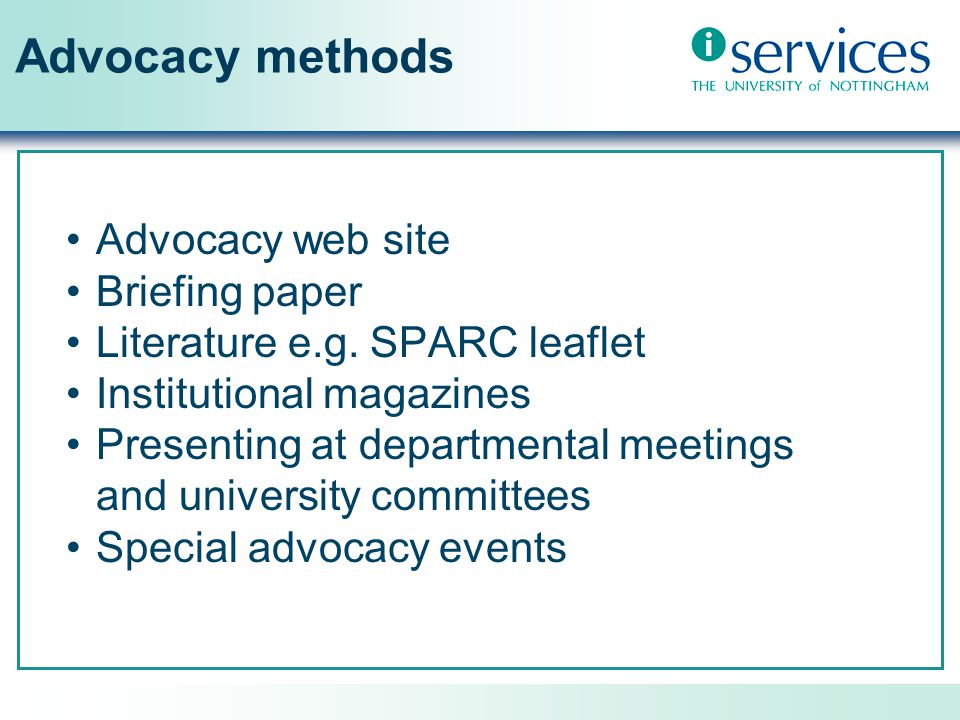 Advocacy methods Advocacy web site Briefing paper Literature e.g.