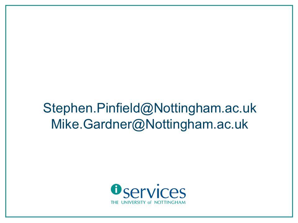 Stephen.Pinfield@Nottingham.ac.uk Mike.Gardner@Nottingham.ac.uk