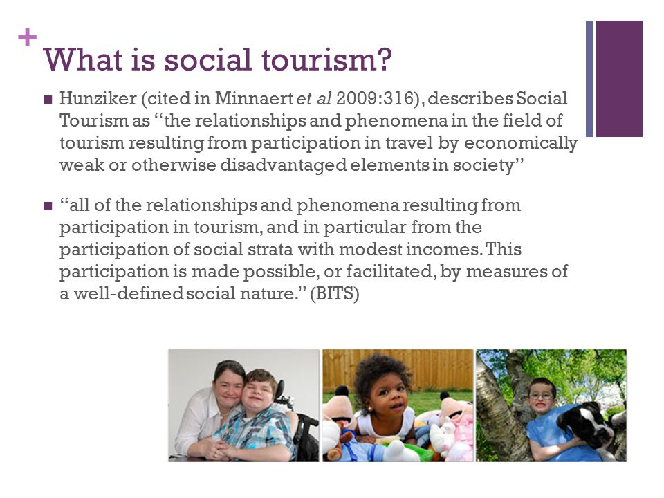 + What is social tourism.