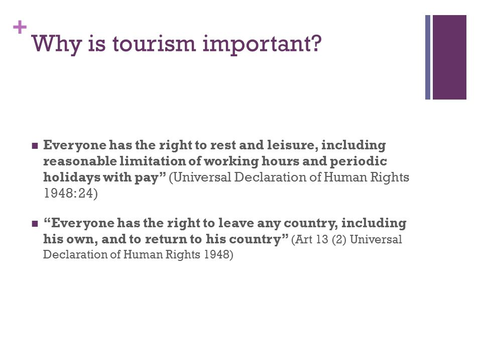 Discussion issues Role of tourism participation in contemporary consumer society.