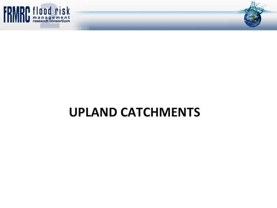 UPLAND CATCHMENTS