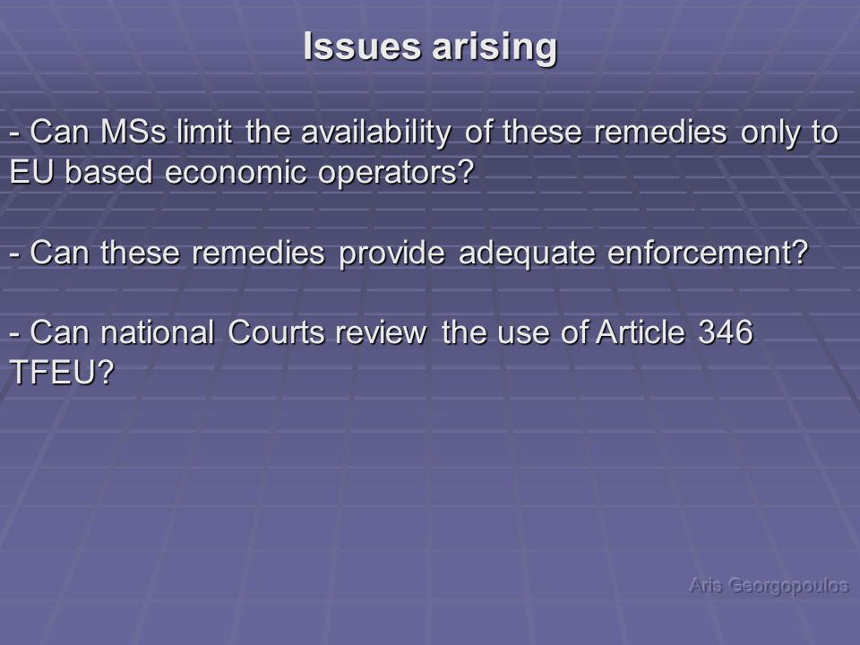 - Can MSs limit the availability of these remedies only to EU based economic operators.