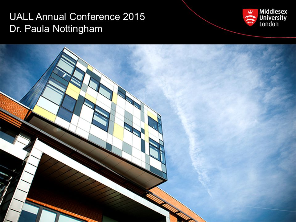 UALL Annual Conference 2015 Dr. Paula Nottingham