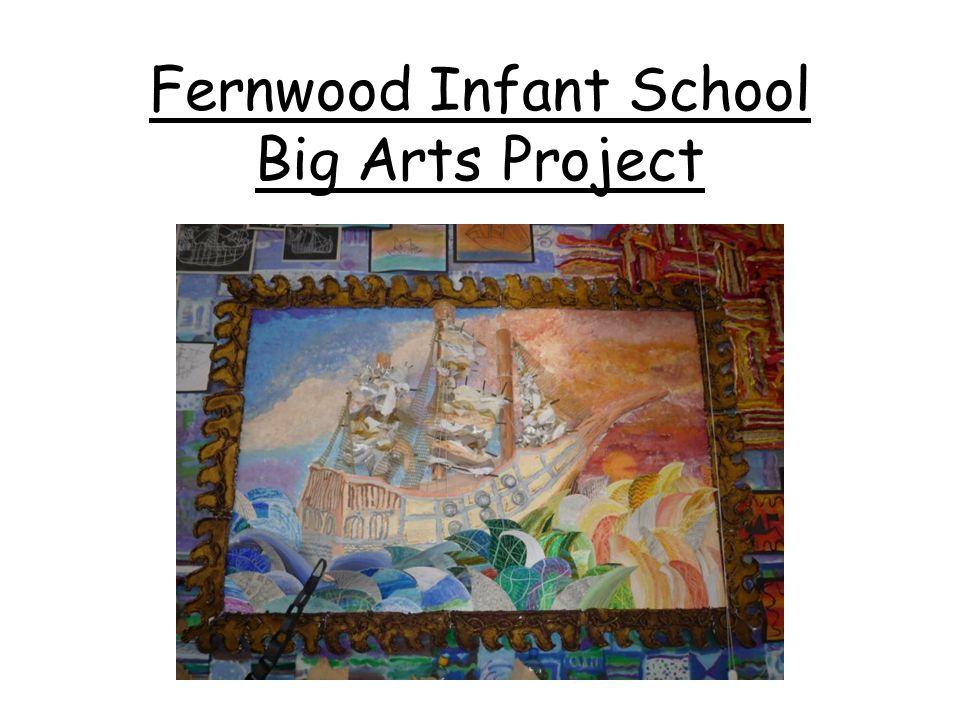 Fernwood Infant School Big Arts Project