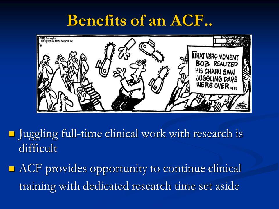 Benefits of an ACF..