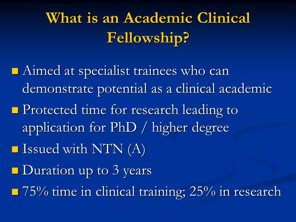 What is an Academic Clinical Fellowship.