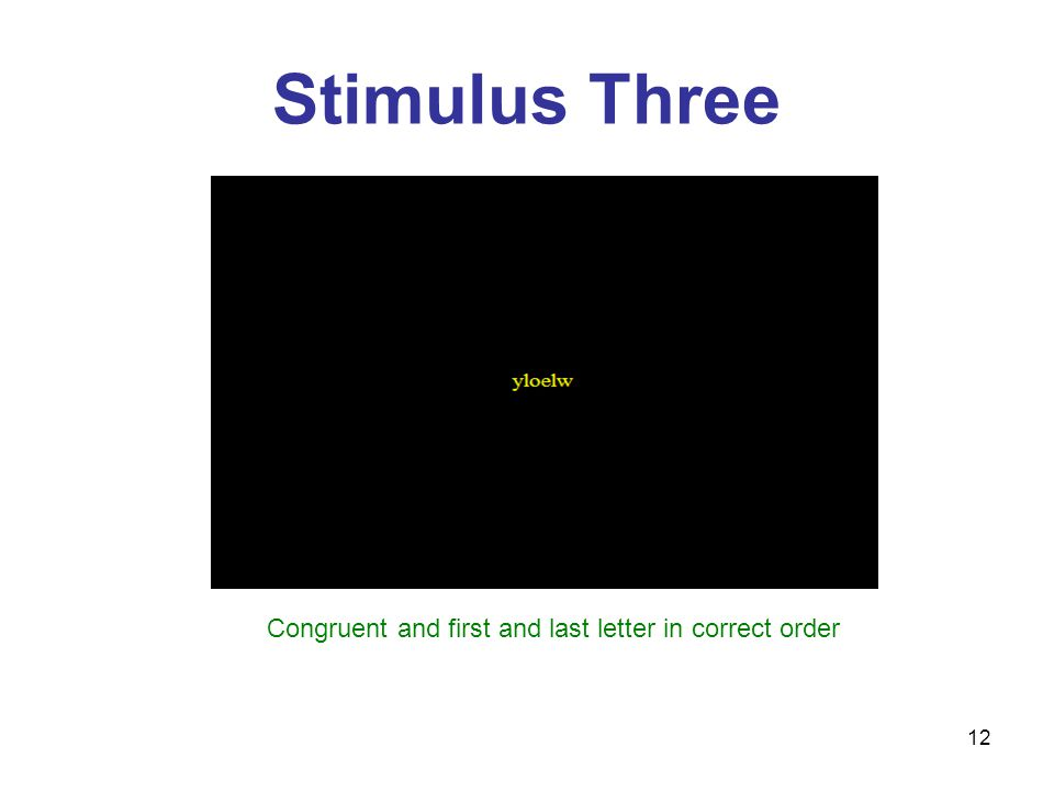 12 Stimulus Three Congruent and first and last letter in correct order