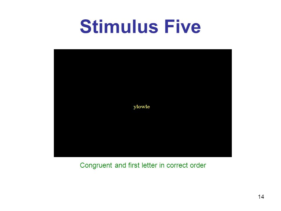 14 Stimulus Five Congruent and first letter in correct order