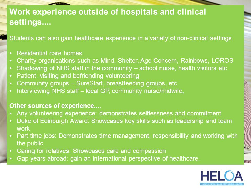 Work experience outside of hospitals and clinical settings....