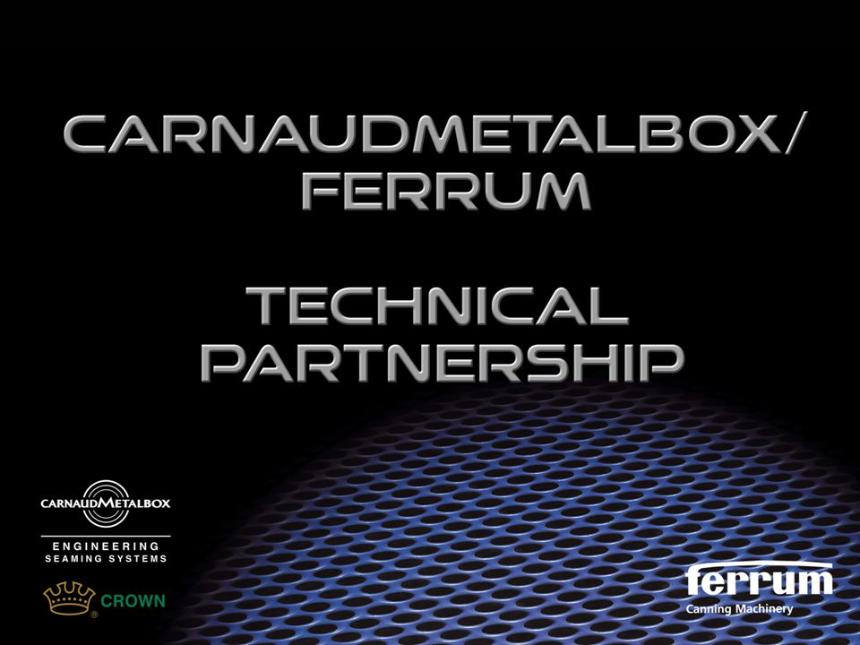 Partnership Discussions between CarnaudMetalbox Engineering (CMBE) and Ferrum AG of Switzerland were held to determine a mutually beneficial working relationship that was a good fit for the packaging industry in the UK & Ireland.
