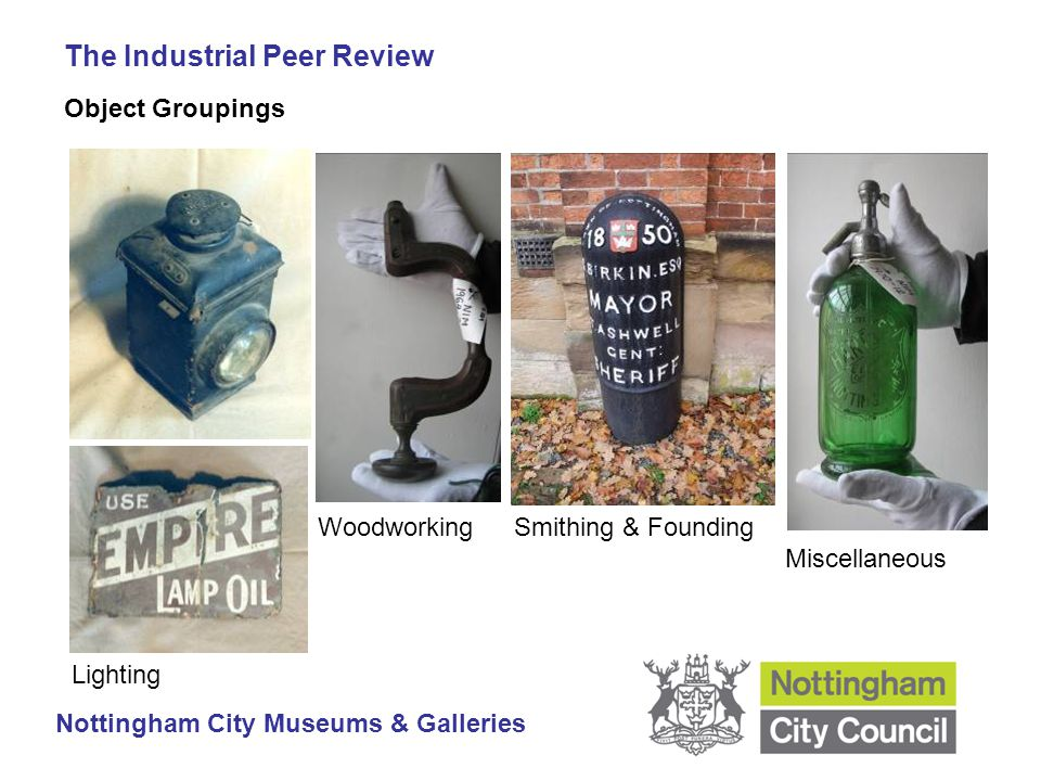 The Industrial Peer Review Nottingham City Museums & Galleries Lighting Woodworking Miscellaneous Smithing & Founding Object Groupings