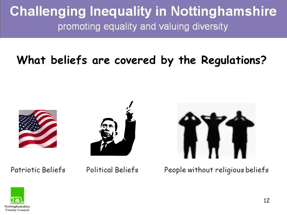 "11 What do we mean by religion or belief? The Regulations cover ""…any religion, religious belief, or 'similar belief'. Similar belief includes such be"