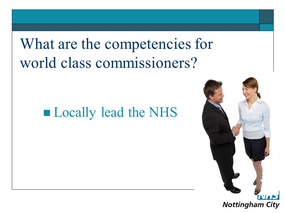What are the competencies for world class commissioners Locally lead the NHS